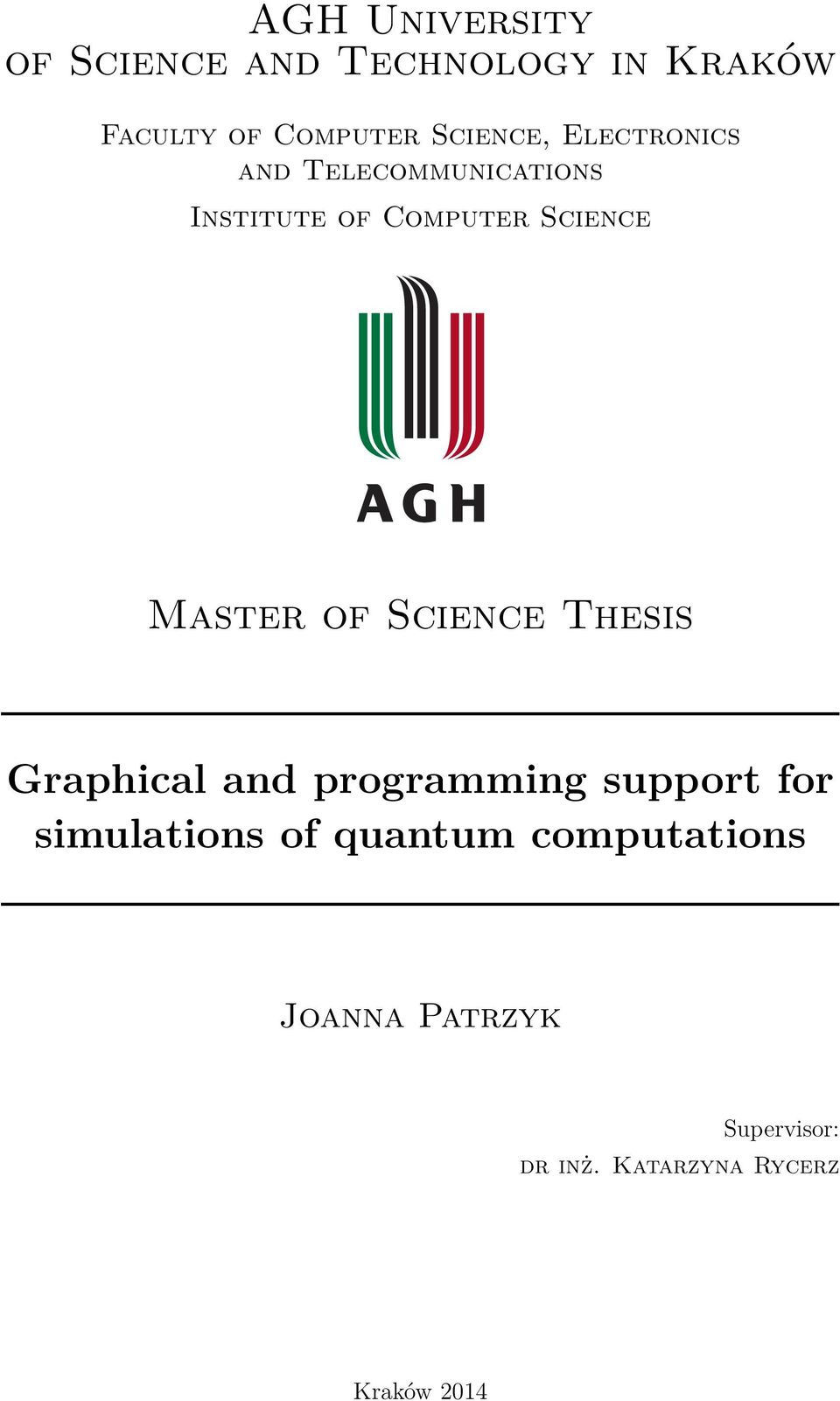 Master of Science Thesis Graphical and programming support for simulations
