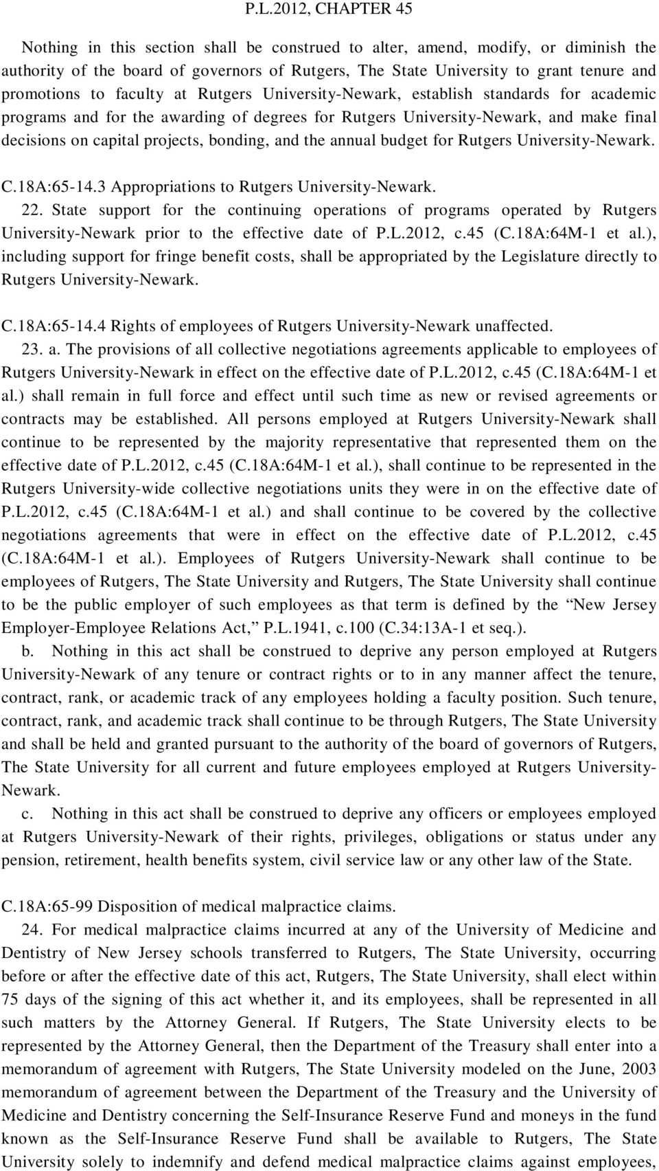 annual budget for Rutgers University-Newark. C.18A:65-14.3 Appropriations to Rutgers University-Newark. 22.