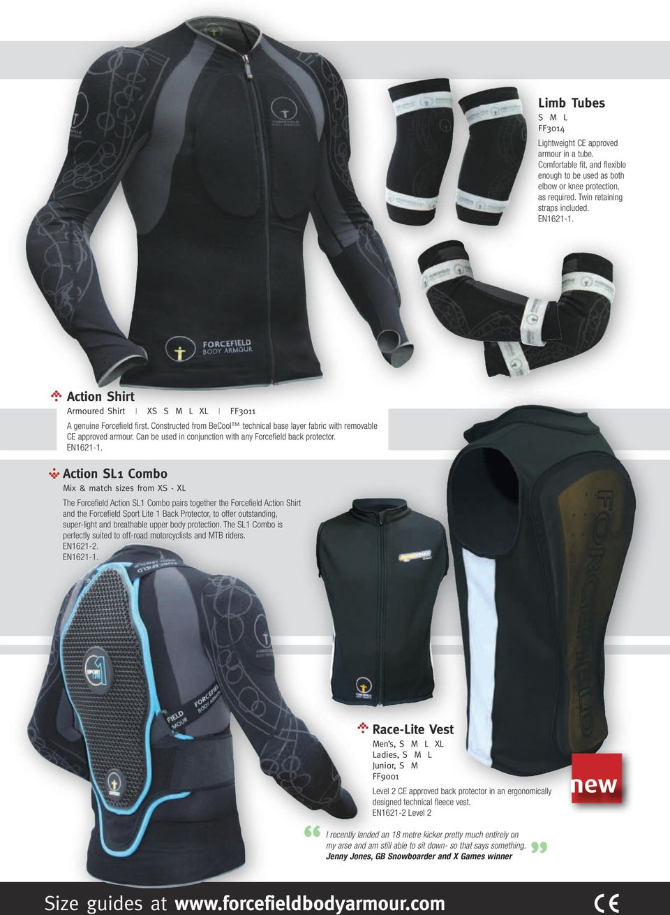 Can be used in conjunction with any Forcefield back protector.