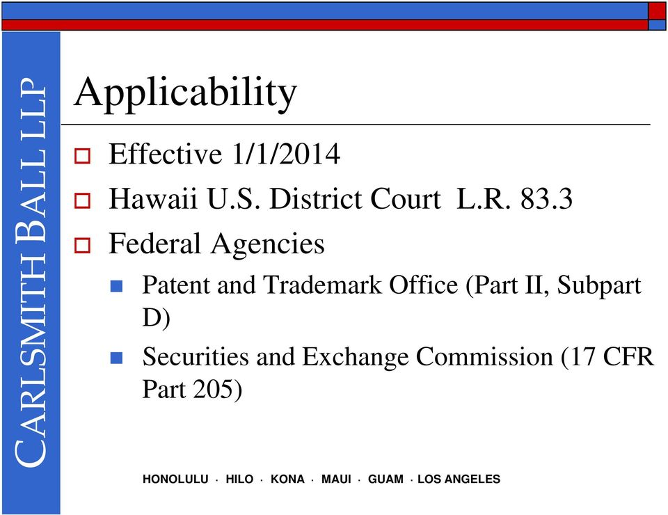 3 Federal Agencies Patent and Trademark Office
