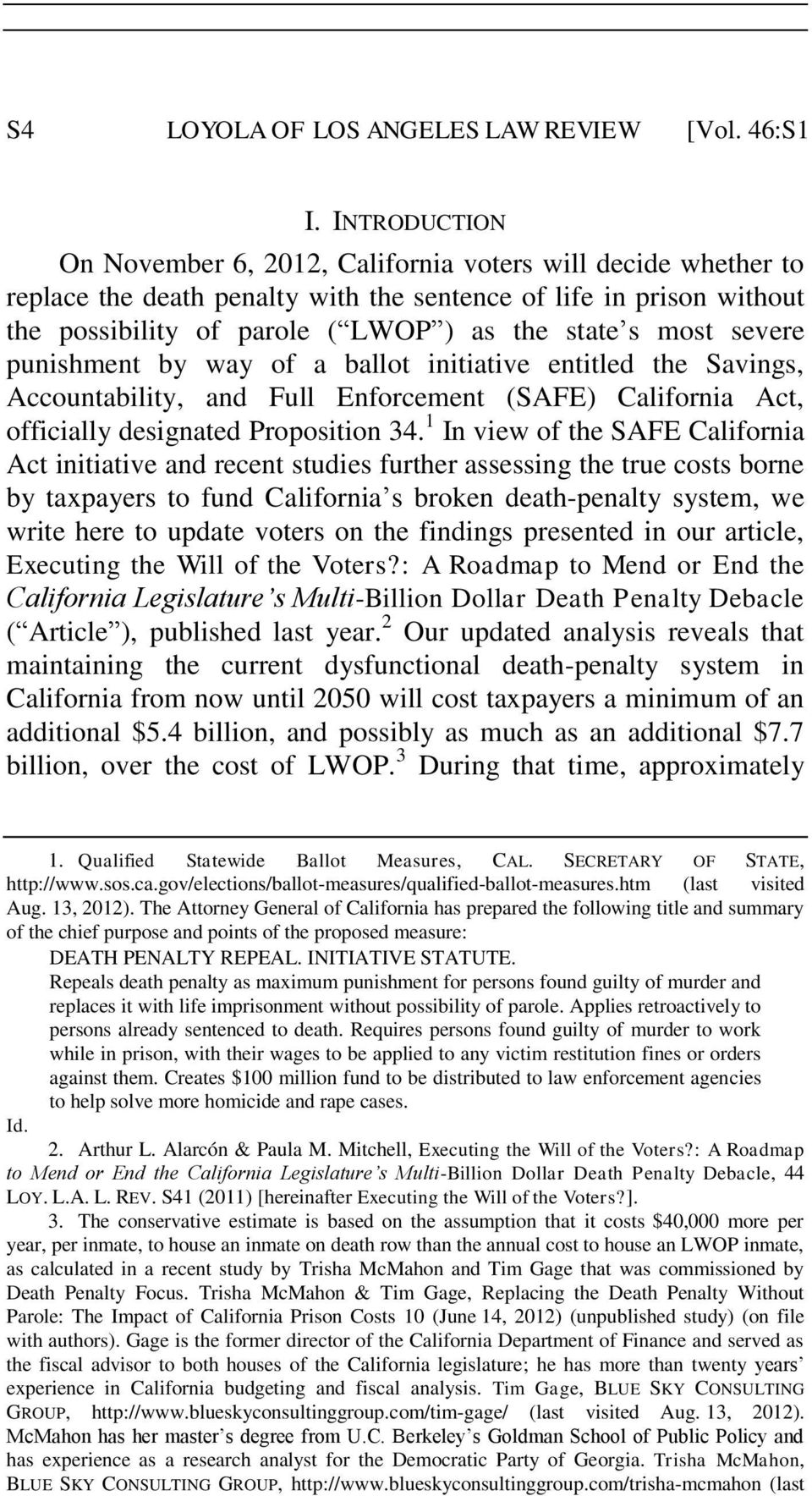 severe punishment by way of a ballot initiative entitled the Savings, Accountability, and Full Enforcement (SAFE) California Act, officially designated Proposition 34.