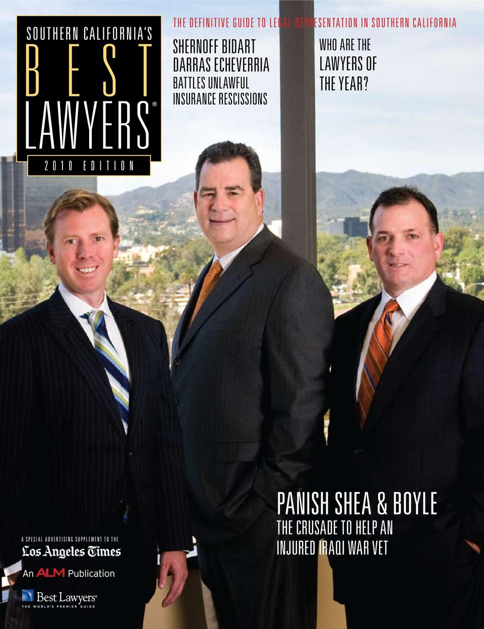 UNLAWFUL INSURANCE RESCISSIONS WHO ARE THE LAWYERS OF THE YEAR?