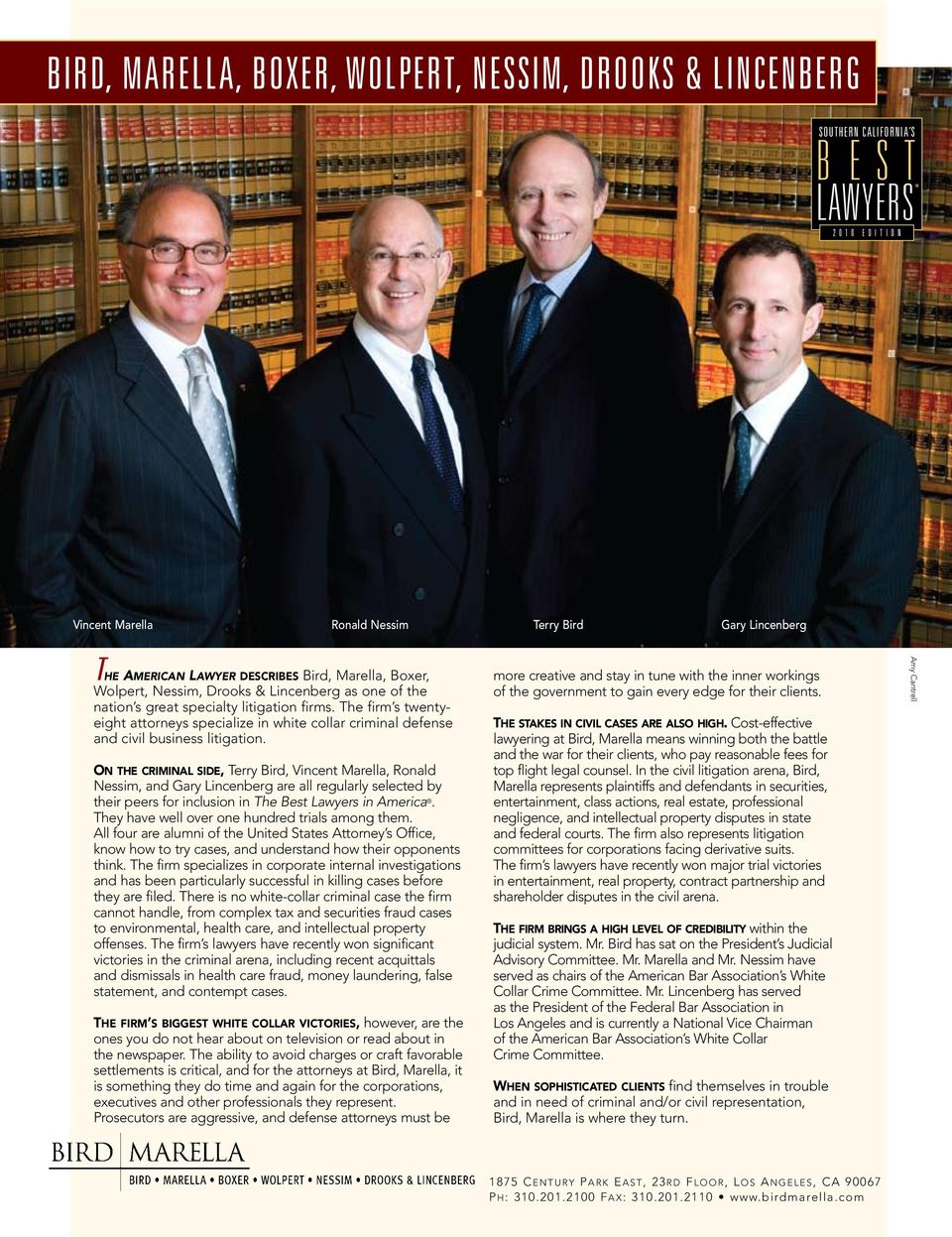 The firm s twentyeight attorneys specialize in white collar criminal defense and civil business litigation.