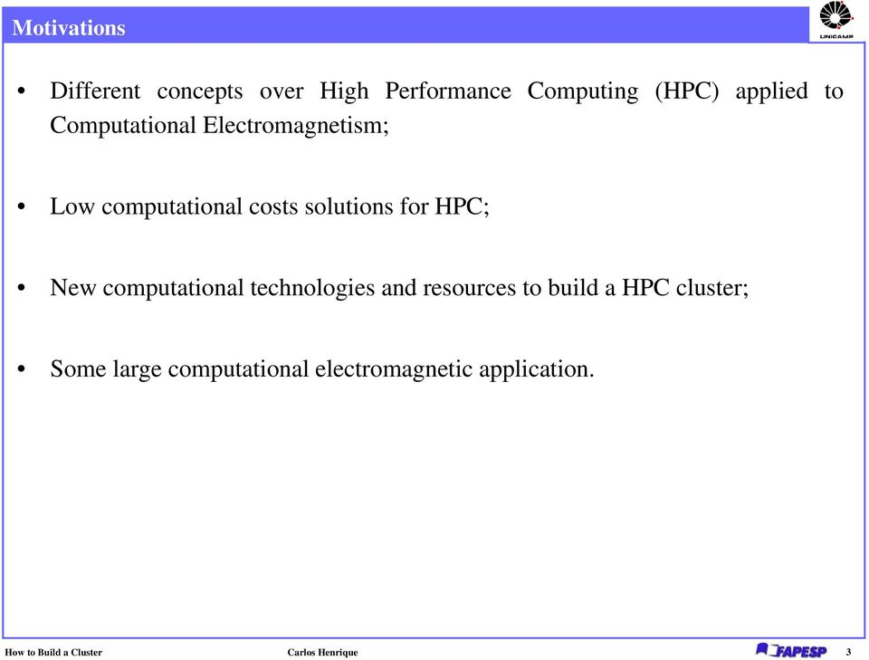 computational technologies and resources to build a HPC cluster; Some large
