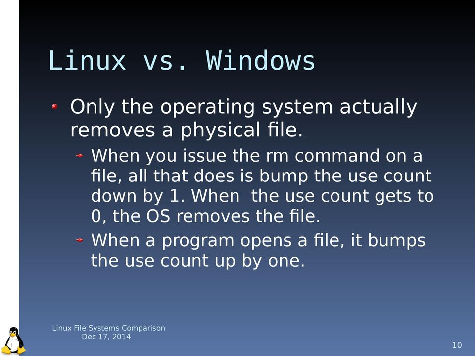 When you issue the rm command on a file, all that does is bump the use
