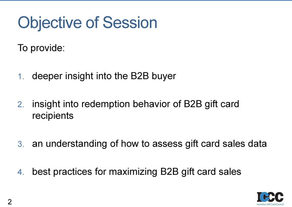 insight into redemption behavior of B2B gift card recipients