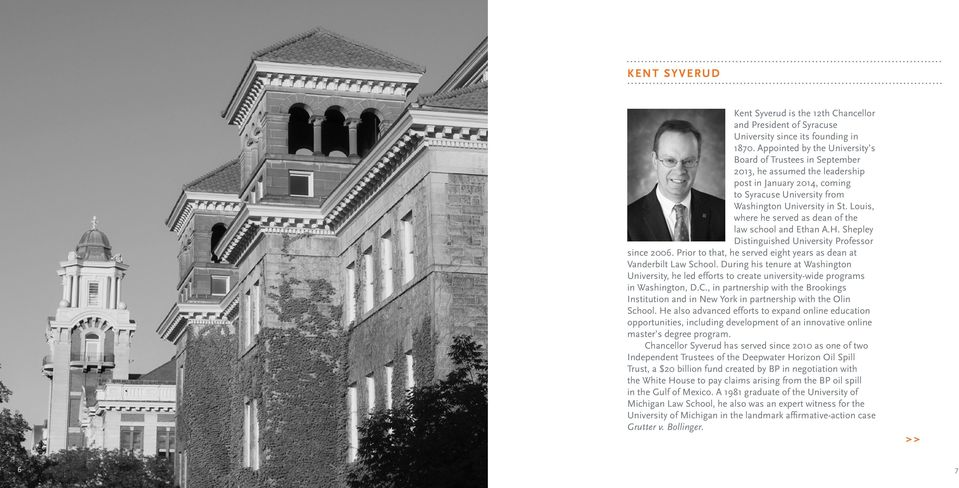 Louis, where he served as dean of the law school and Ethan A.H. Shepley Distinguished University Professor since 2006. Prior to that, he served eight years as dean at Vanderbilt Law School.