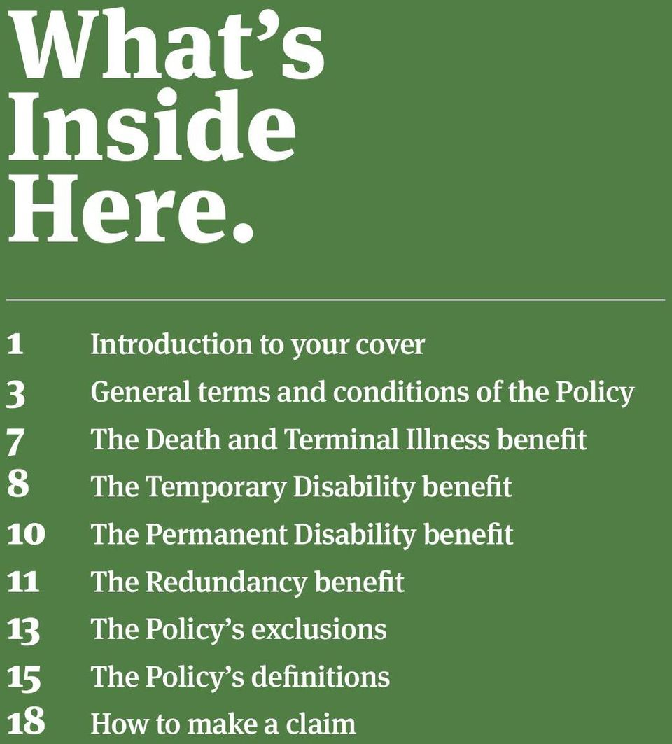 Death and Terminal Illness benefit 8 The Temporary Disability benefit 10 The
