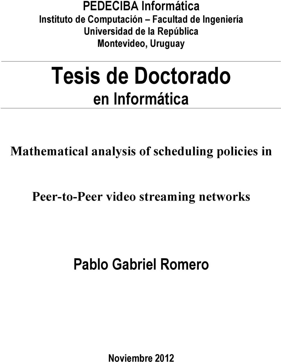Doctorado en Informática Mathematical analysis of scheduling