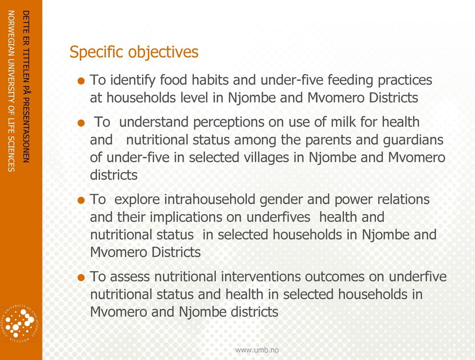 explore intrahousehold gender and power relations and their implications on underfives health and nutritional status in selected households in Njombe and