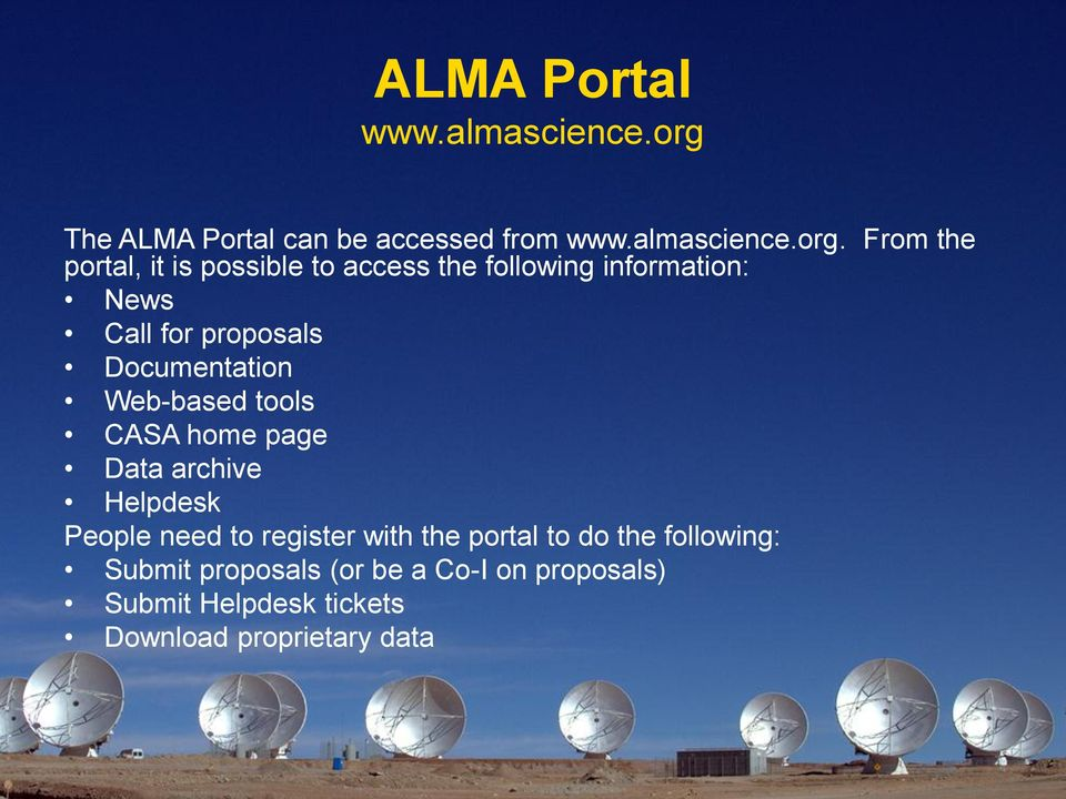 From the portal, it is possible to access the following information: News Call for proposals