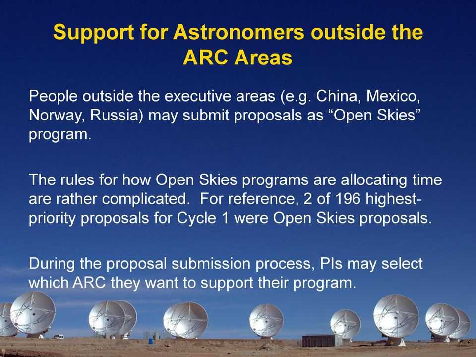 The rules for how Open Skies programs are allocating time are rather complicated.