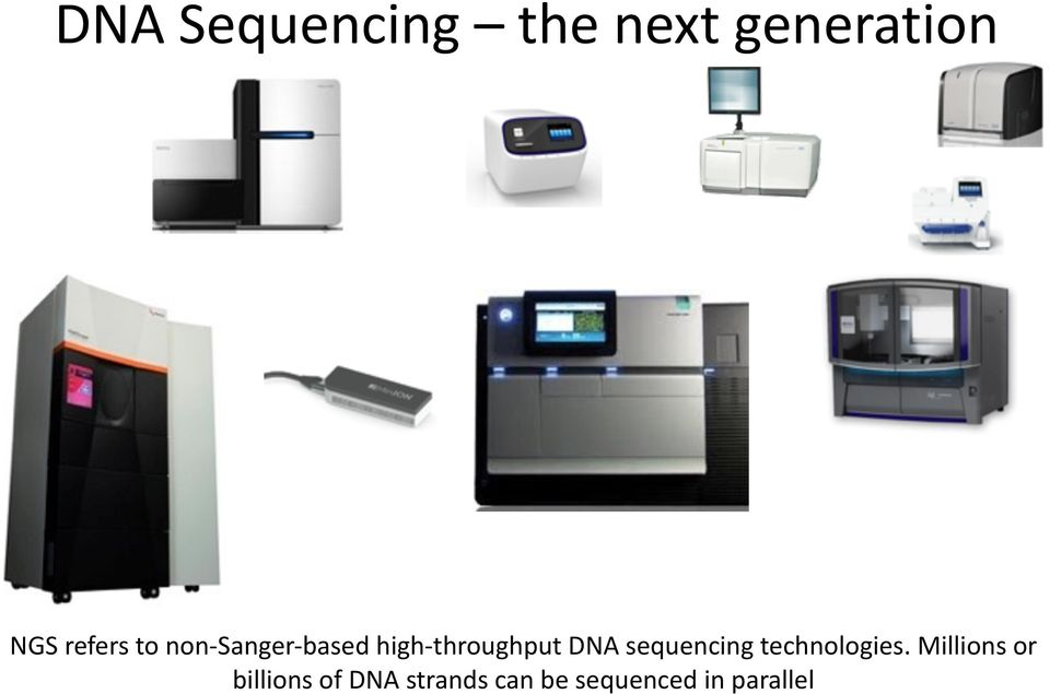throughput DNA sequencing technologies.