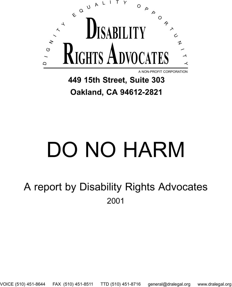 94612-2821 DO NO HARM A report by Disability Rights Advocates 2001 VOICE