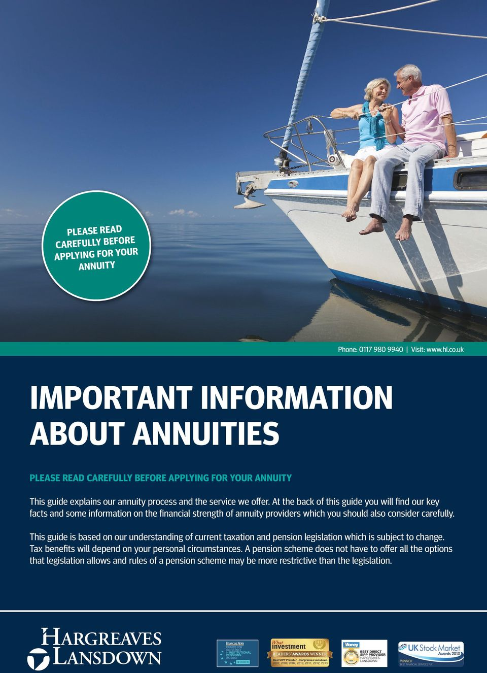 At the back of this guide you will find our key facts and some information on the financial strength of annuity providers which you should also consider carefully.
