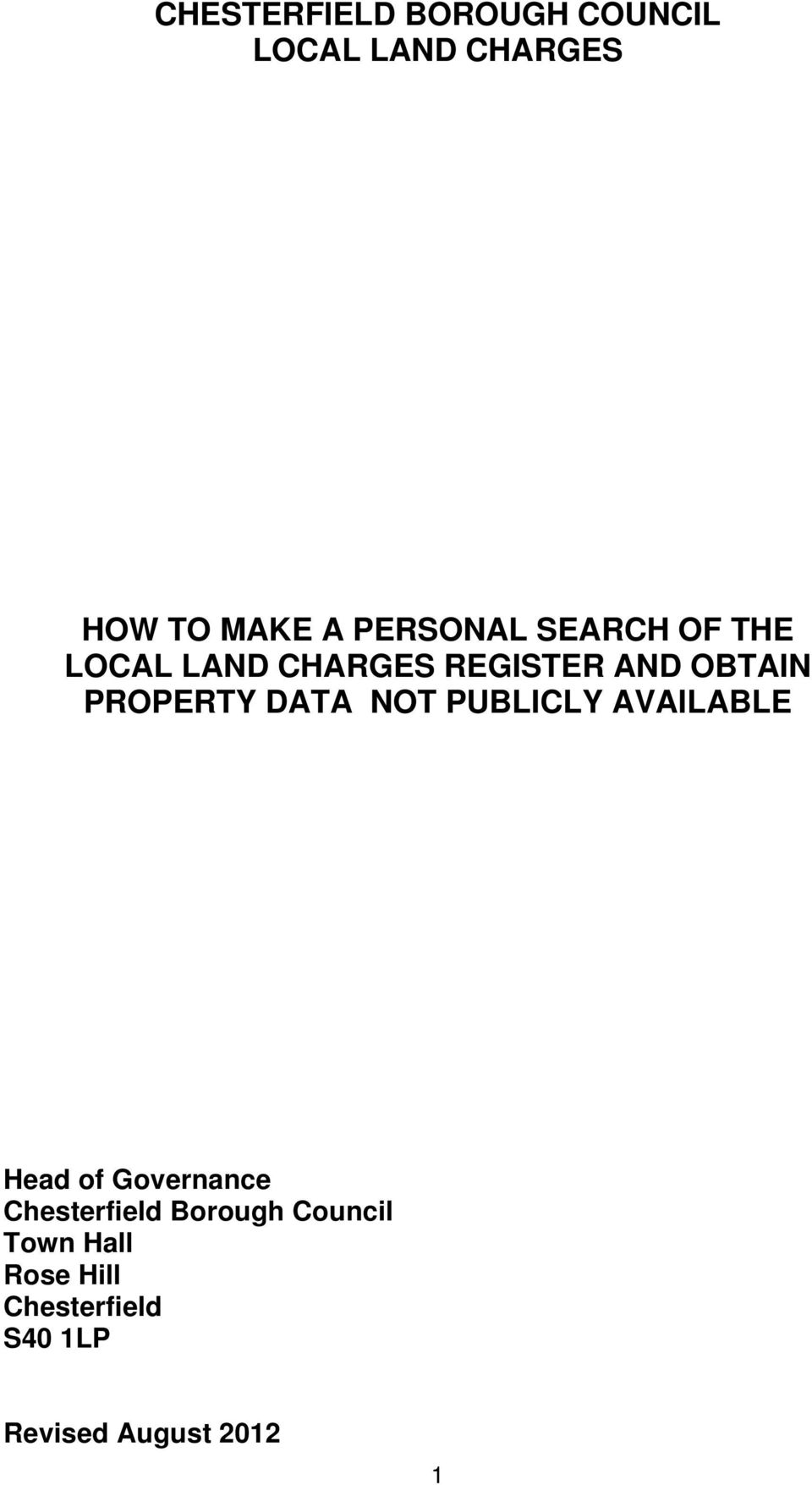 PROPERTY DATA NOT PUBLICLY AVAILABLE Head of Governance