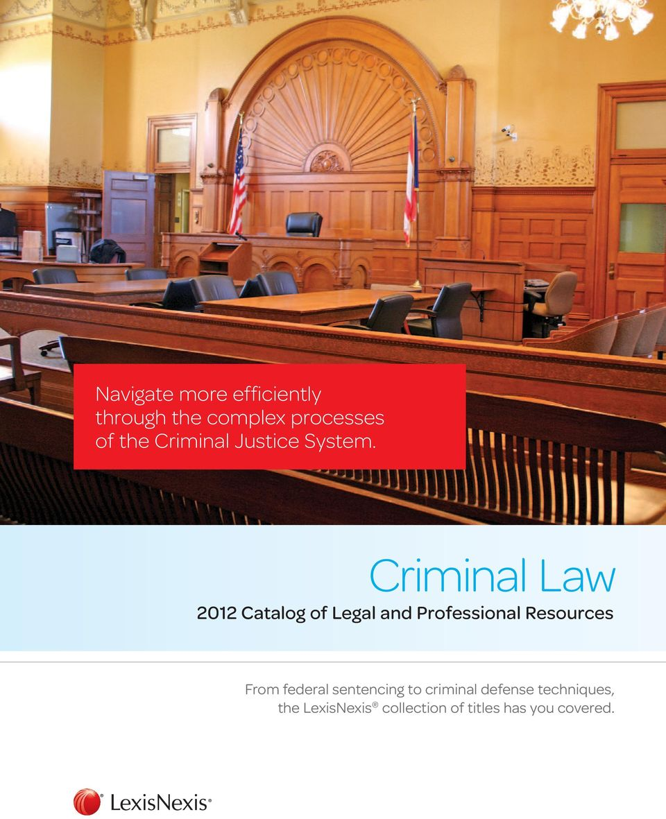 Criminal Law 2012 Catalog of Legal and Professional Resources