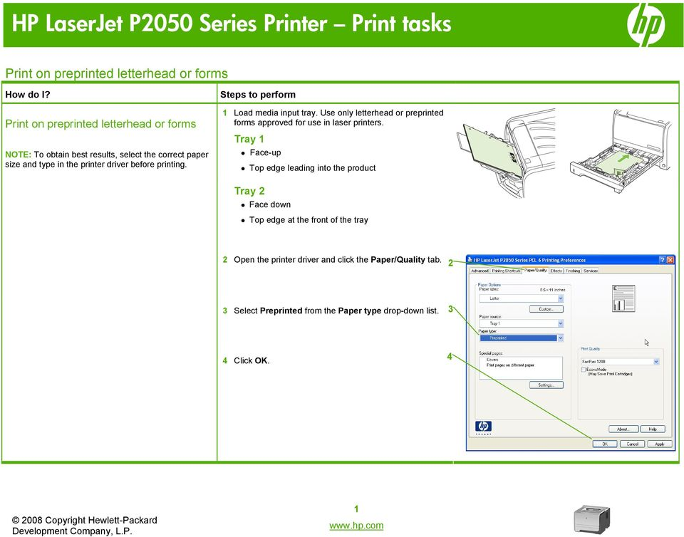 Use only letterhead or preprinted forms approved for use in laser printers.