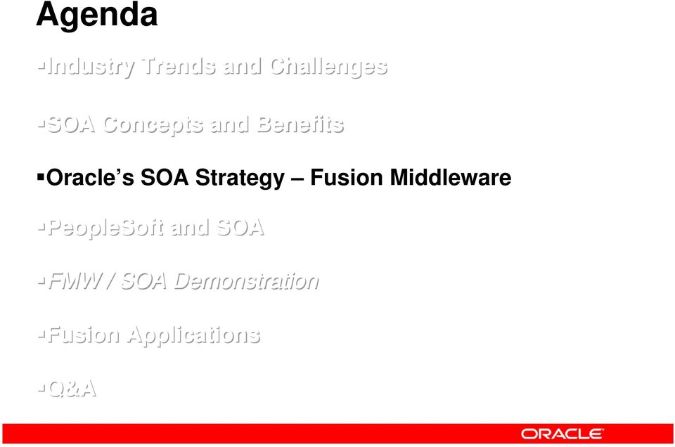 Strategy Fusion Middleware PeopleSoft and SOA FMW