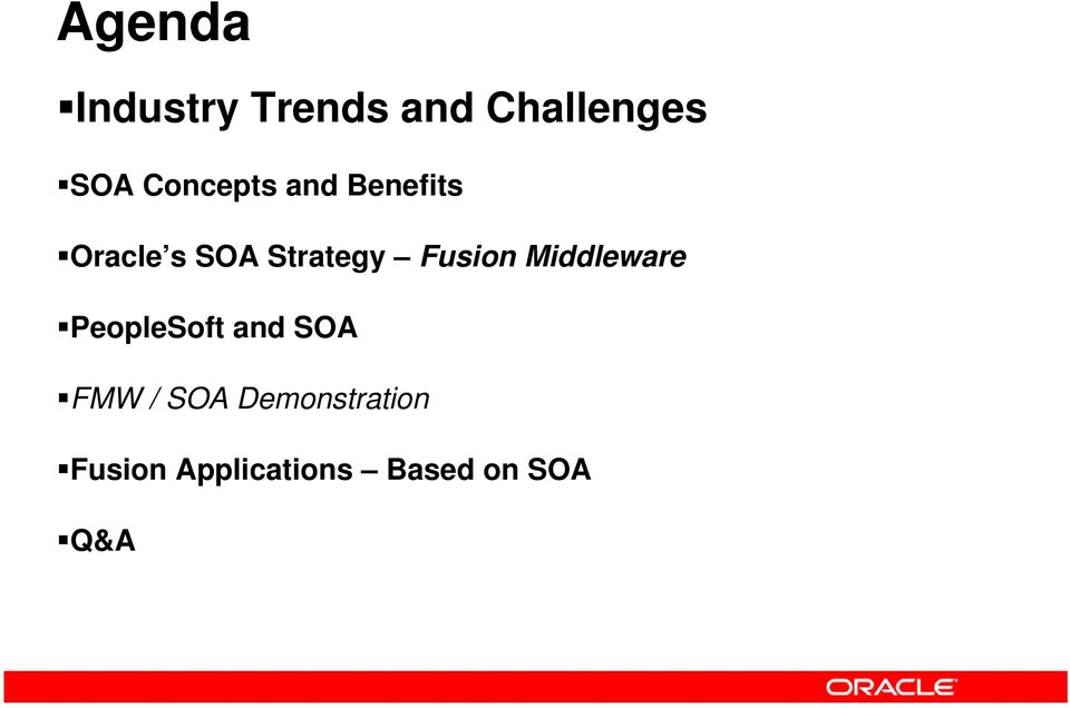 Fusion Middleware PeopleSoft and SOA FMW /