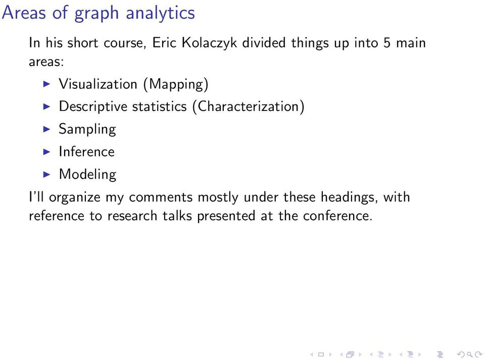 (Characterization) Sampling Inference Modeling I ll organize my comments