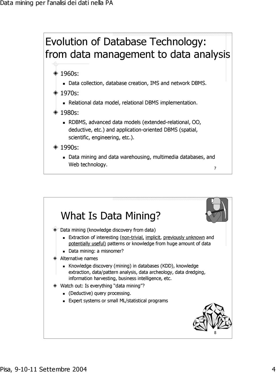 7 What Is Data Mining?