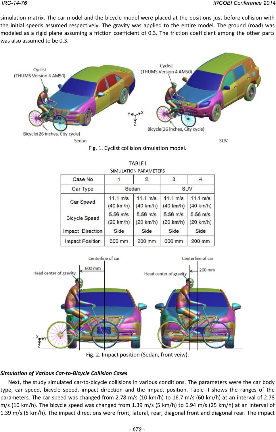 Cyclist collision simulation model. TABLE I SIMULATION PARAMETERS Fig. 2. Impact position (Sedan, front veiw).