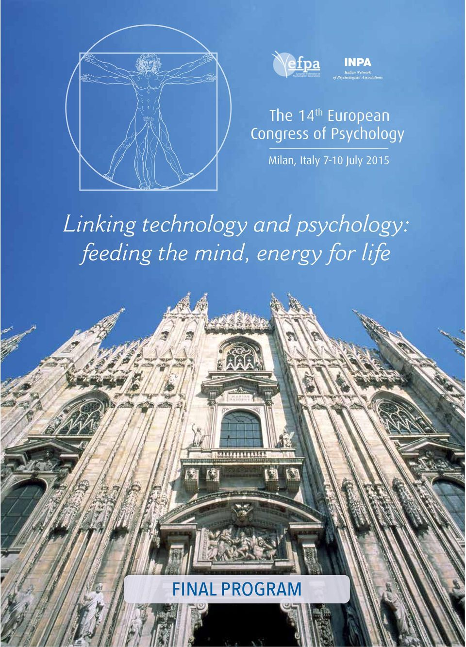 European Congress of Psychology Milan, 7-10 July 2015 The 14 th European Congress of Psychology Milan, 7-10 July 2015 The 14
