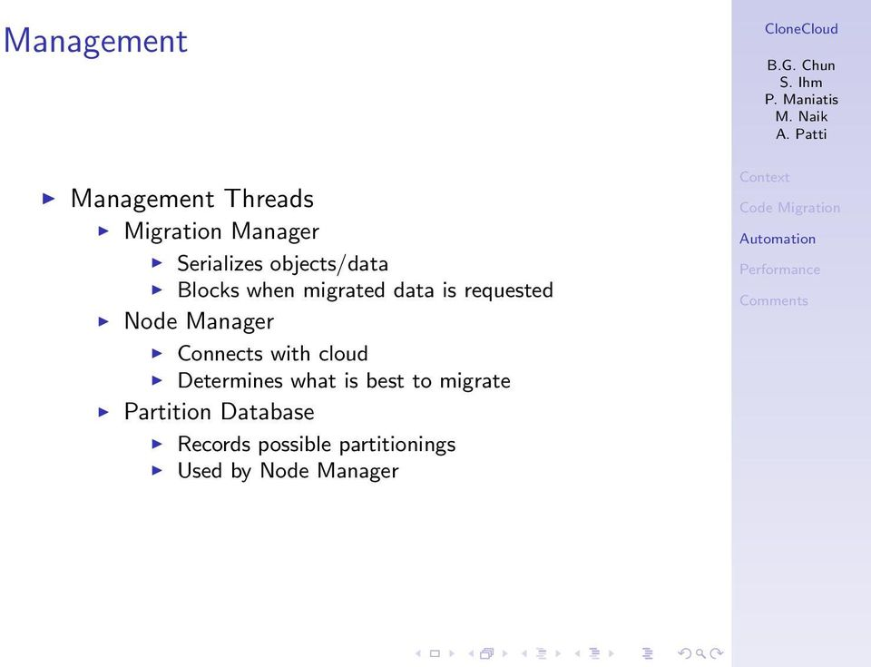Manager Connects with cloud Determines what is best to migrate