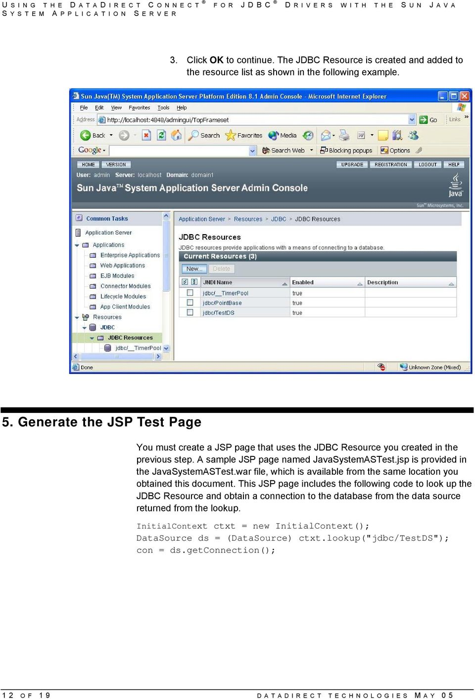 jsp is provided in the JavaSystemASTest.war file, which is available from the same location you obtained this document.