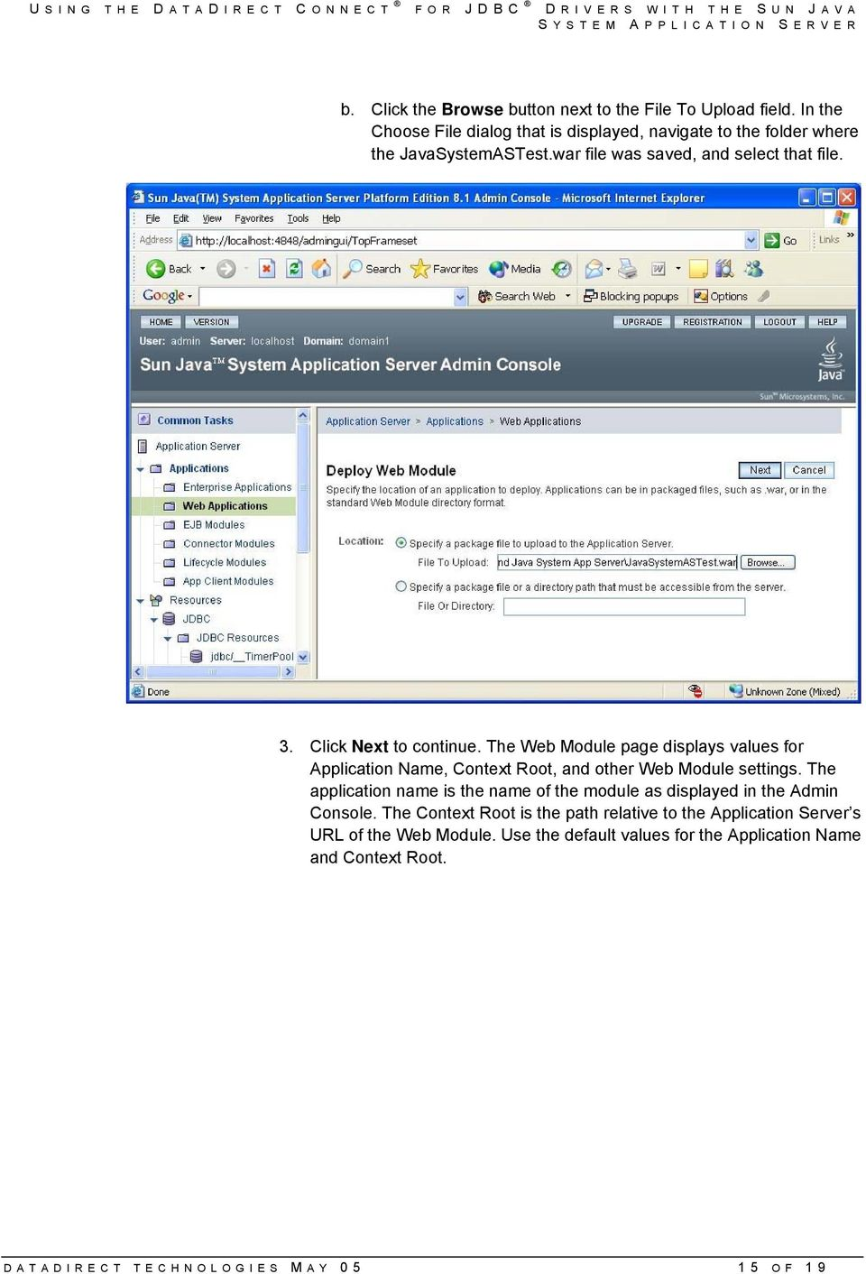 Click Next to continue. The Web Module page displays values for Application Name, Context Root, and other Web Module settings.