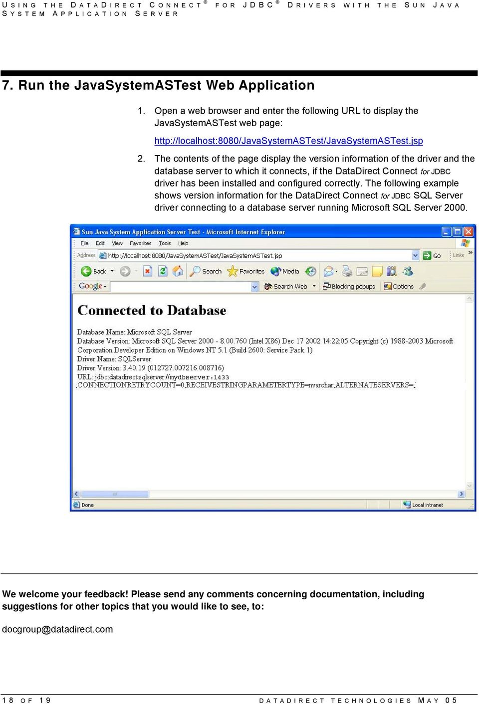 The contents of the page display the version information of the driver and the database server to which it connects, if the DataDirect Connect for JDBC driver has been installed and configured