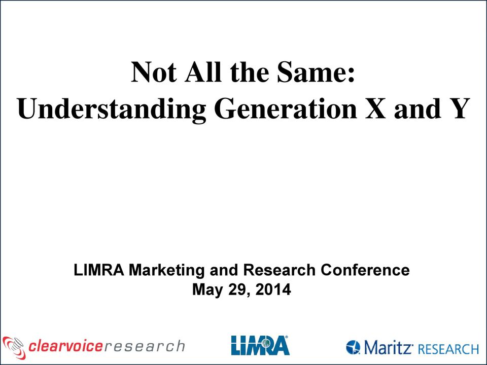 X and Y LIMRA Marketing