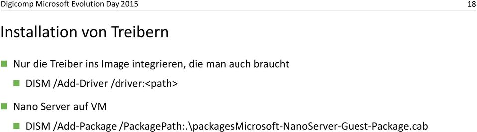 /driver:<path> Nano Server auf VM DISM /Add-Package