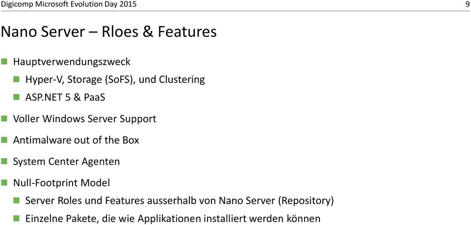 NET 5 & PaaS Voller Windows Server Support Antimalware out of the Box System Center