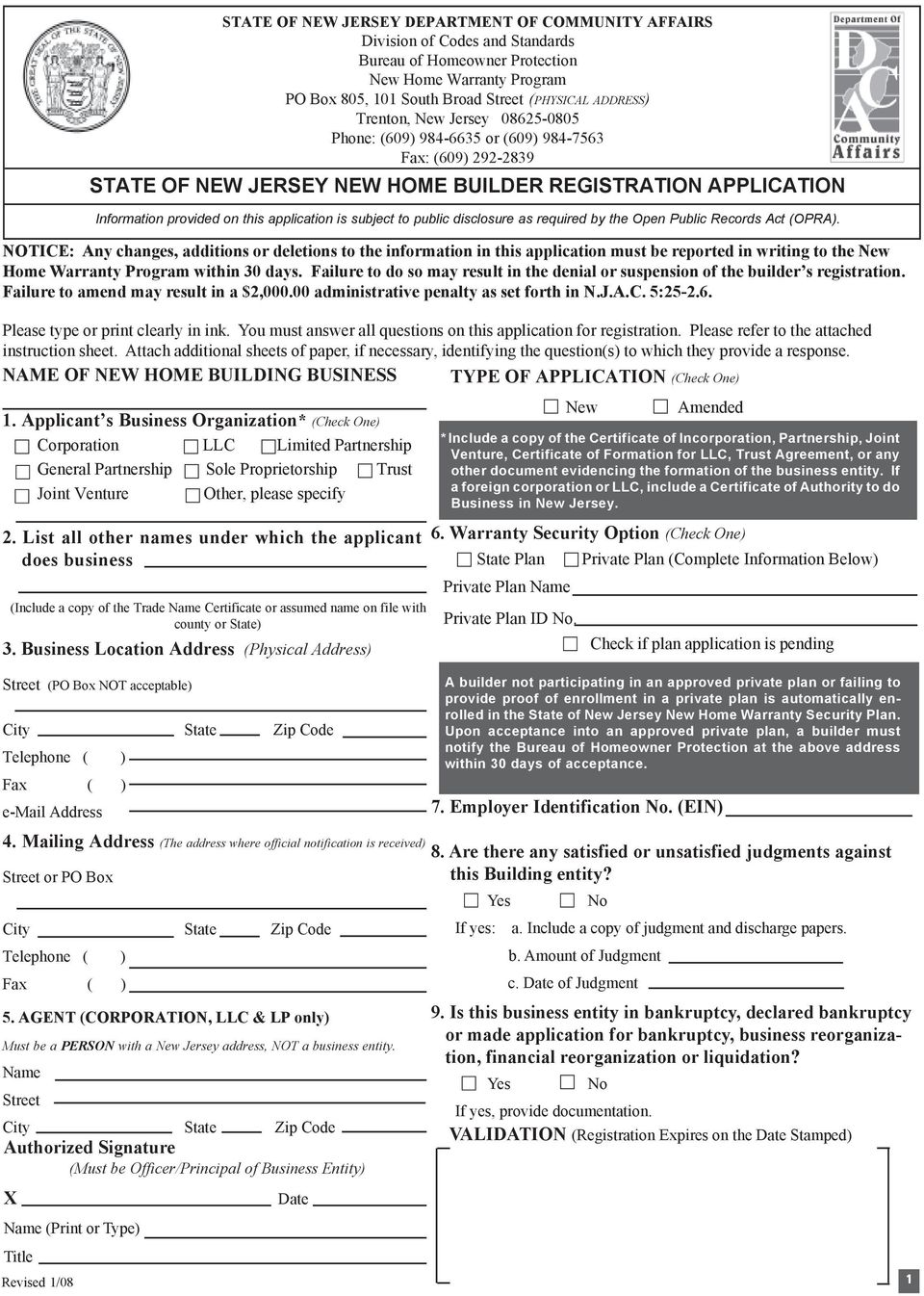 NOTICE: Any changes, additions or deletions to the information in this application must be reported in writing to the New Home Warranty Program within 30 days.