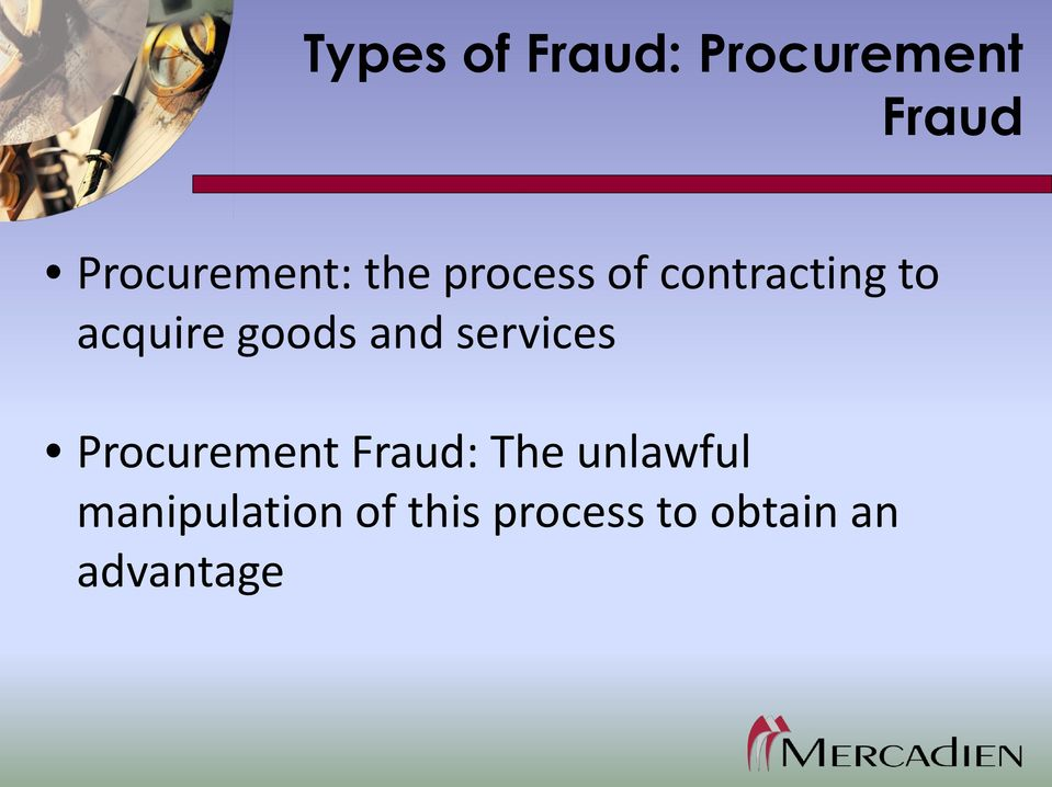 and services Procurement Fraud: The unlawful