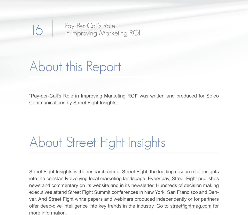 Every day, Street Fight publishes news and commentary on its website and in its newsletter.