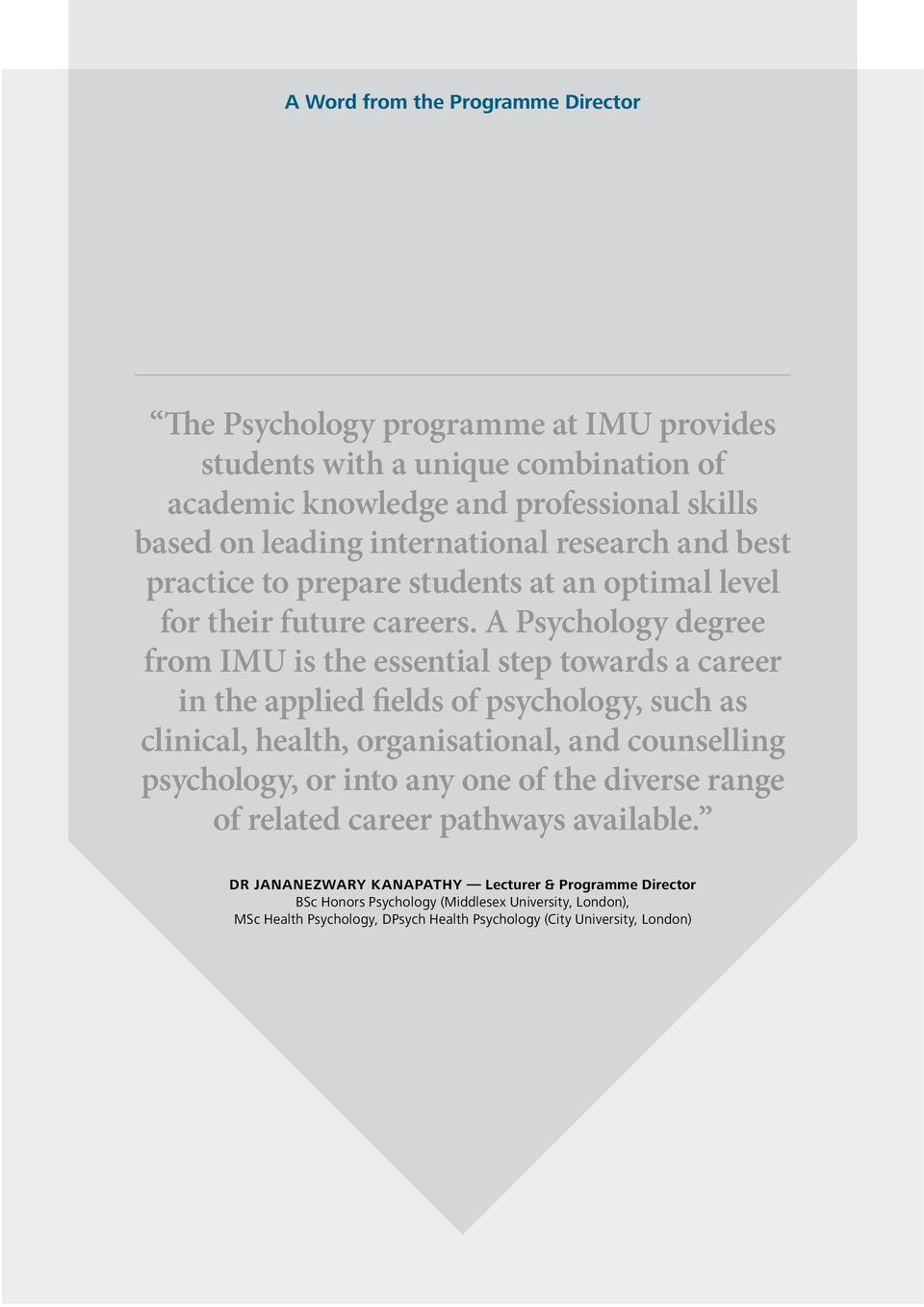A Psychology degree from IMU is the essential step towards a career in the applied fields of psychology, such as clinical, health, organisational, and counselling psychology, or