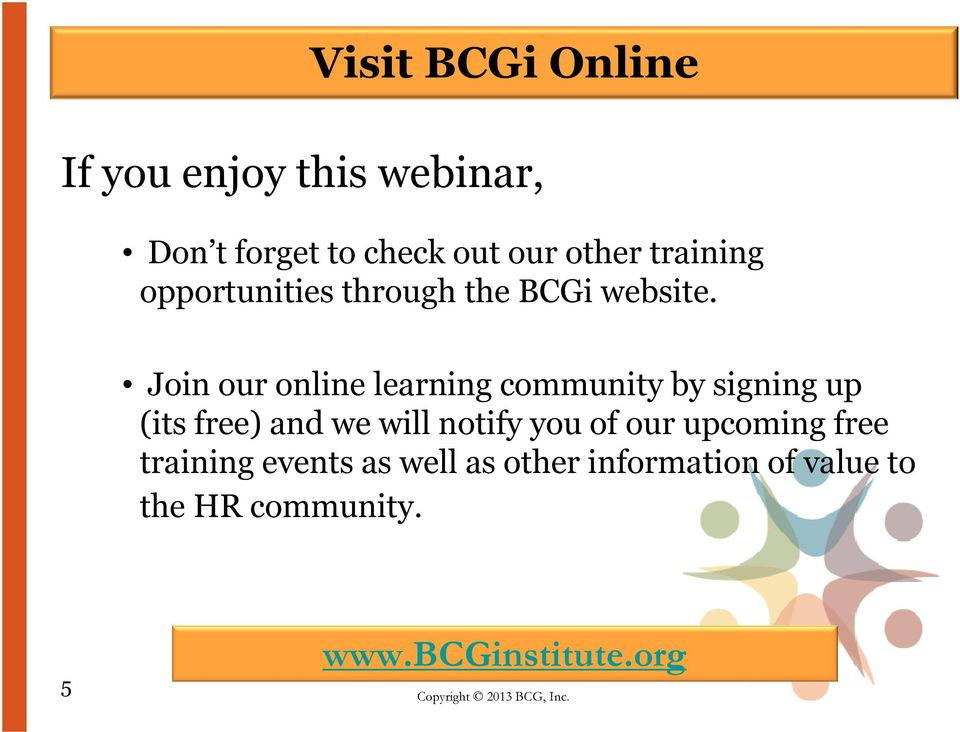 Join our online learning community by signing up (its free) and we will notify you