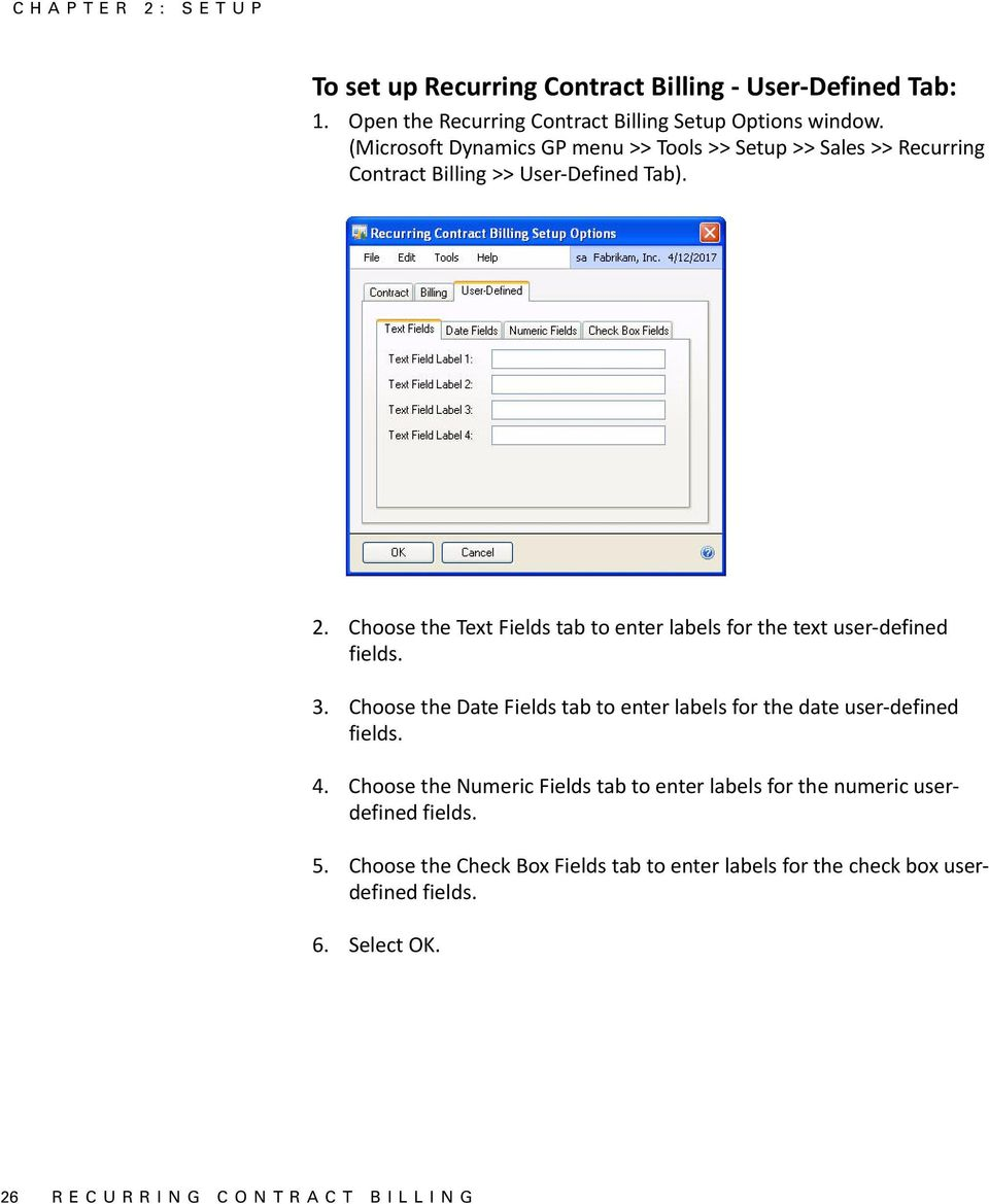 Choose the Text Fields tab to enter labels for the text user defined fields. 3.