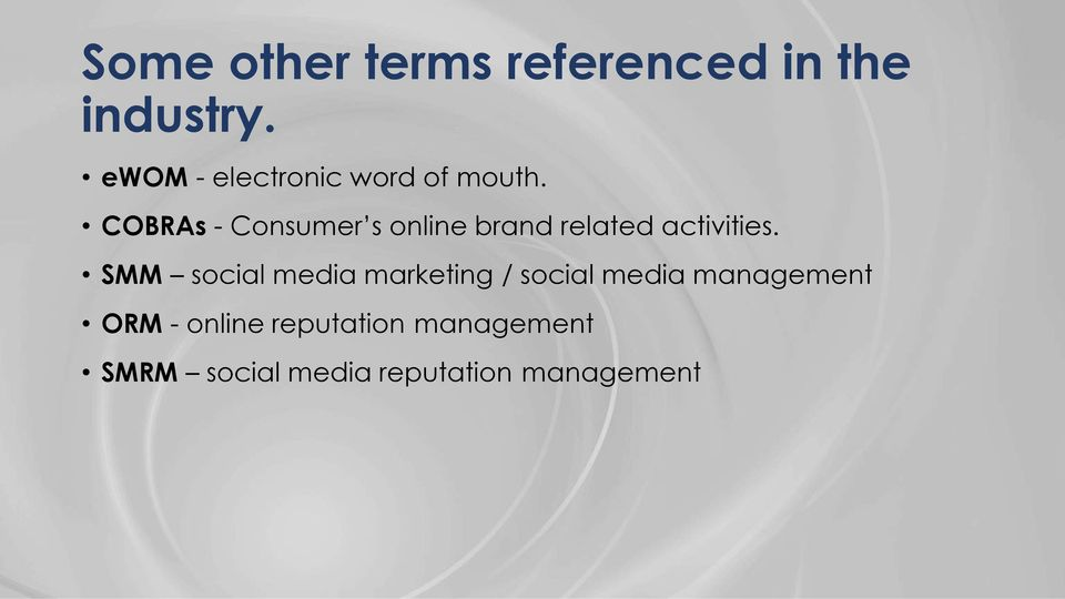 COBRAs - Consumer s online brand related activities.