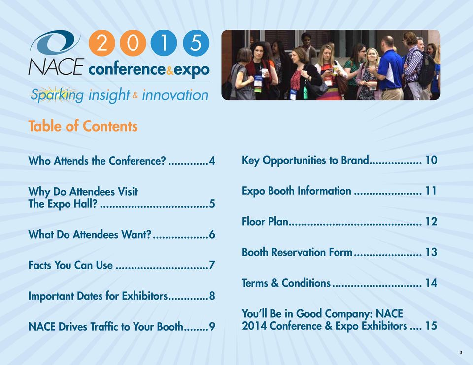 ..8 NACE Drives Traffic to Your Booth...9 Key Opportunities to Brand... 10 Expo Booth Information.
