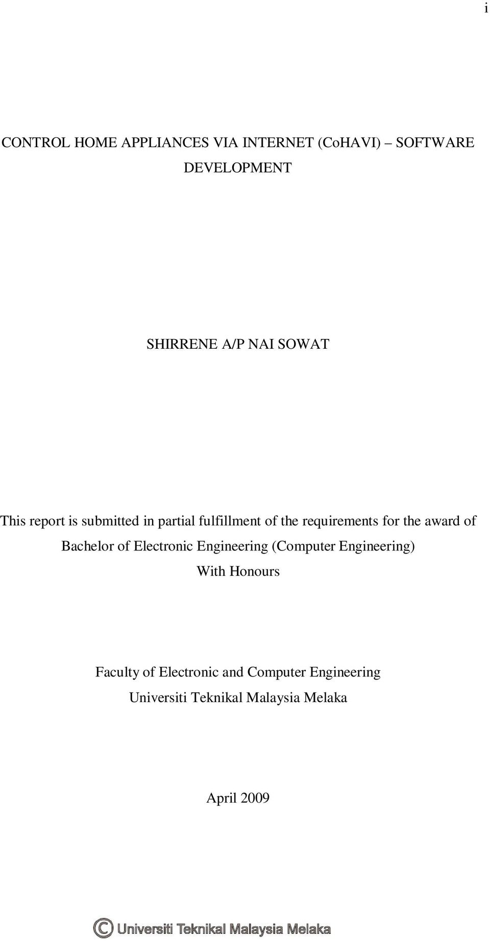 award of Bachelor of Electronic Engineering (Computer Engineering) With Honours