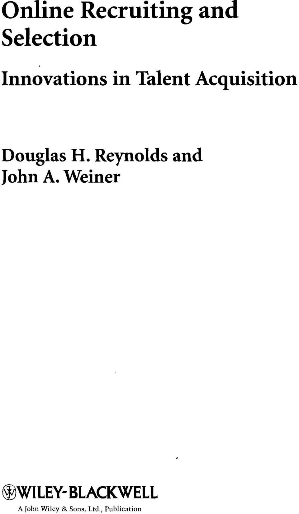 Douglas H. Reynolds and John A.