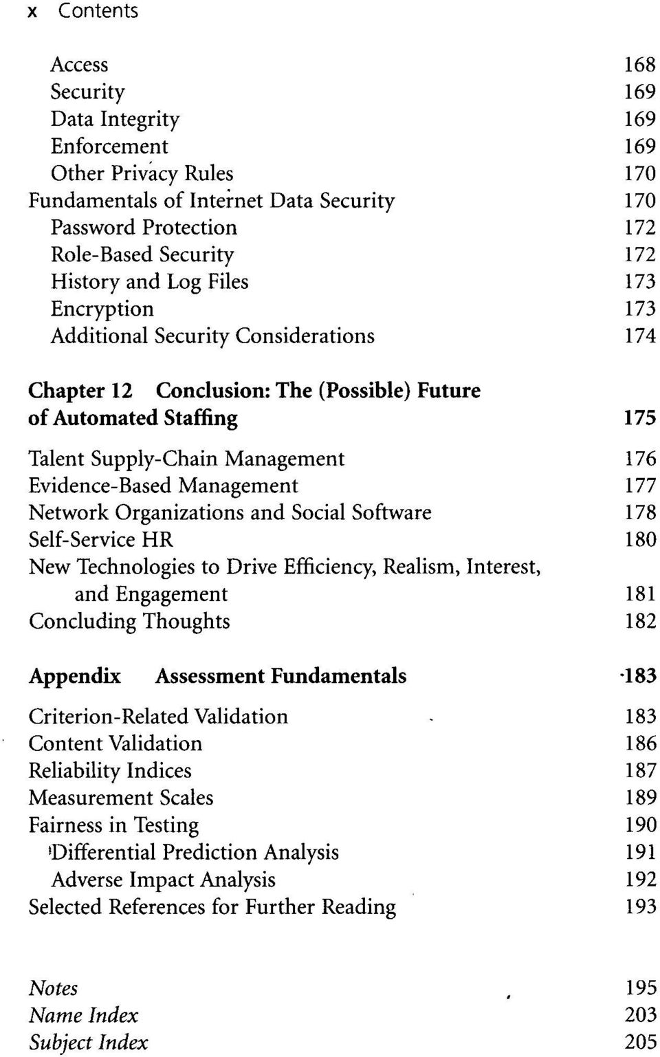 Social Software Self-Service HR New Technologies to Drive Efficiency, Realism, Interest, and Engagement Concluding Thoughts Appendix Assessment Fundamentals Criterion-Related Validation