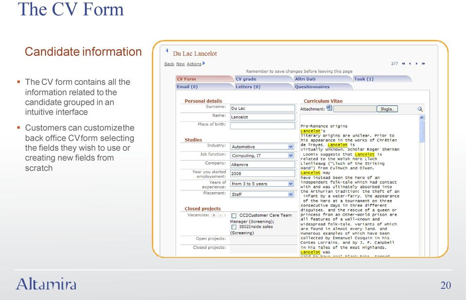 interface Customers can customize the back office CV form