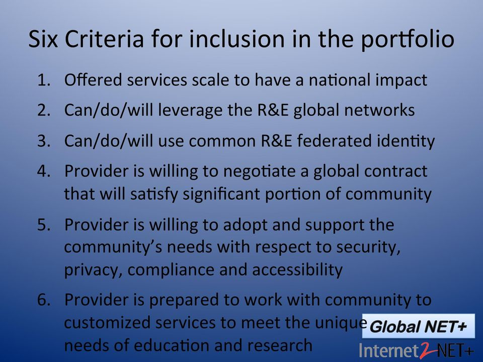 Provider is willing to nego8ate a global contract that will sa8sfy significant por8on of community 5.