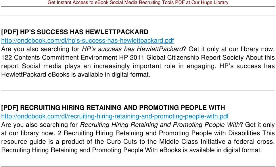 HP s success has HewlettPackard ebooks is available in digital format. [PDF] RECRUITING HIRING RETAINING AND PROMOTING PEOPLE WITH http://ondobook.