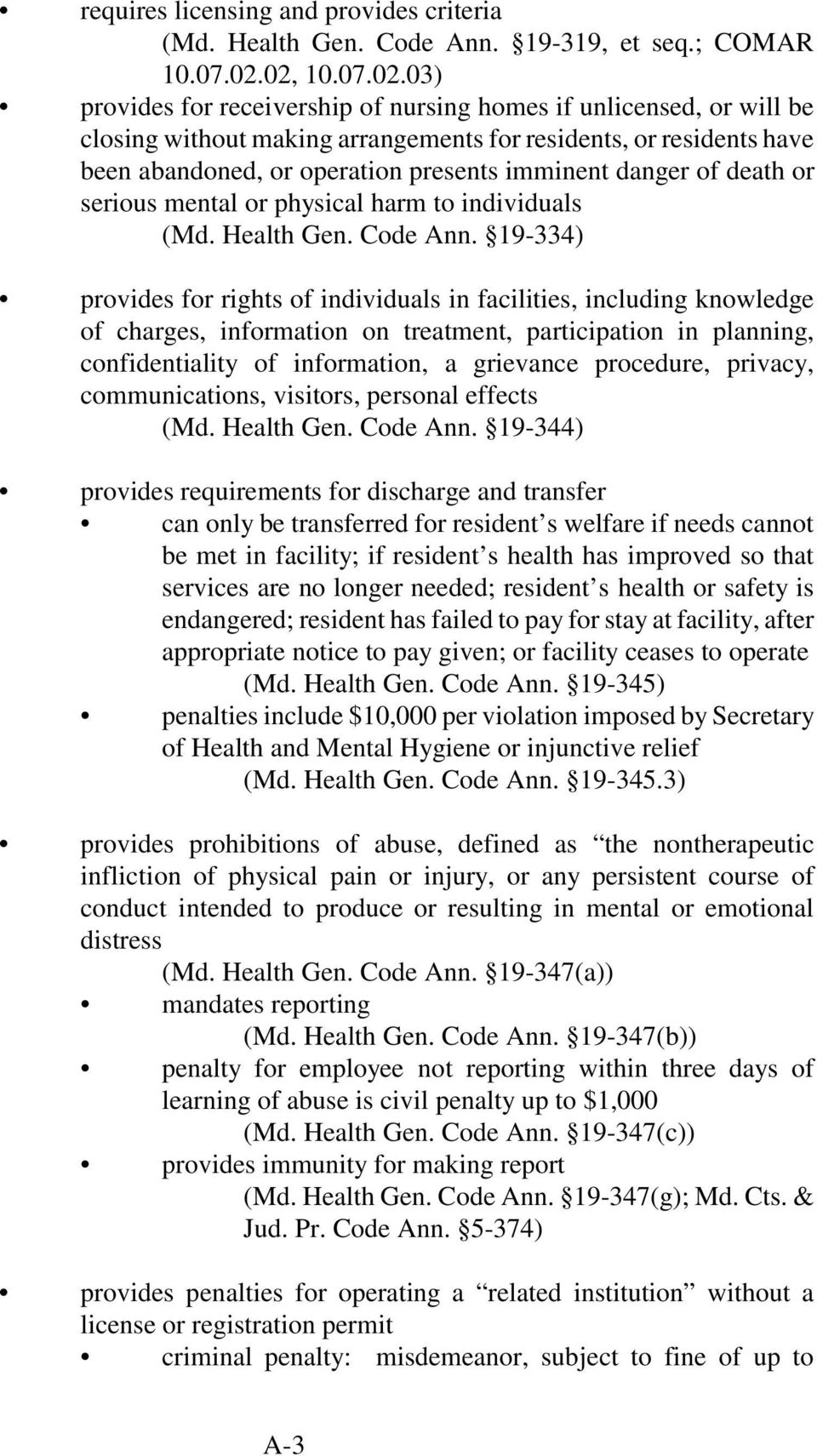 imminent danger of death or serious mental or physical harm to individuals (Md. Health Gen. Code Ann.